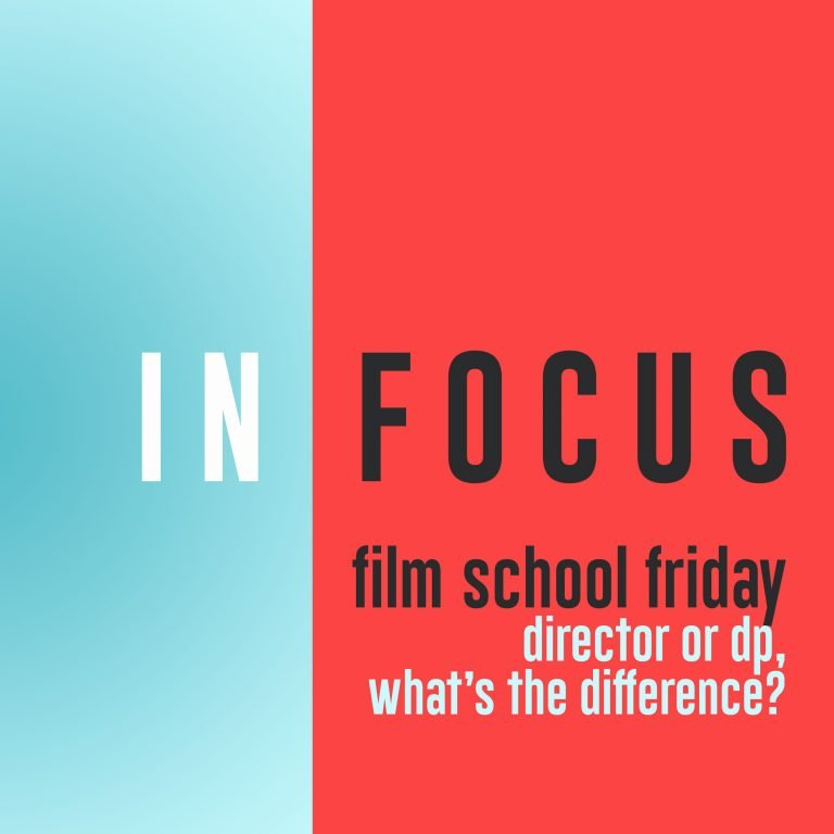 Read more about the article Film School Friday – Director versus DP