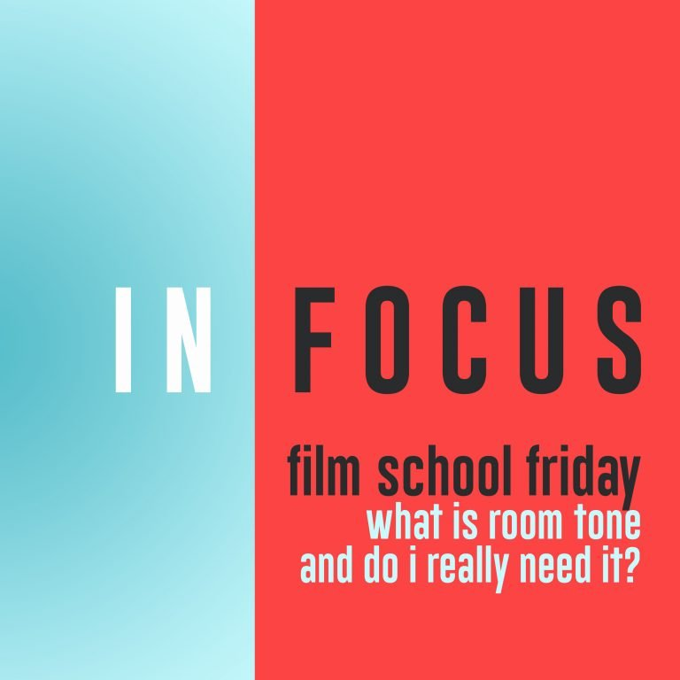 Read more about the article Film School Friday – What is room tone?