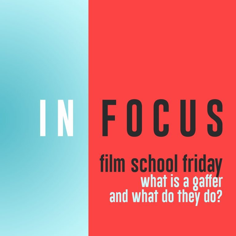 Read more about the article Film School Friday – What is a gaffer?