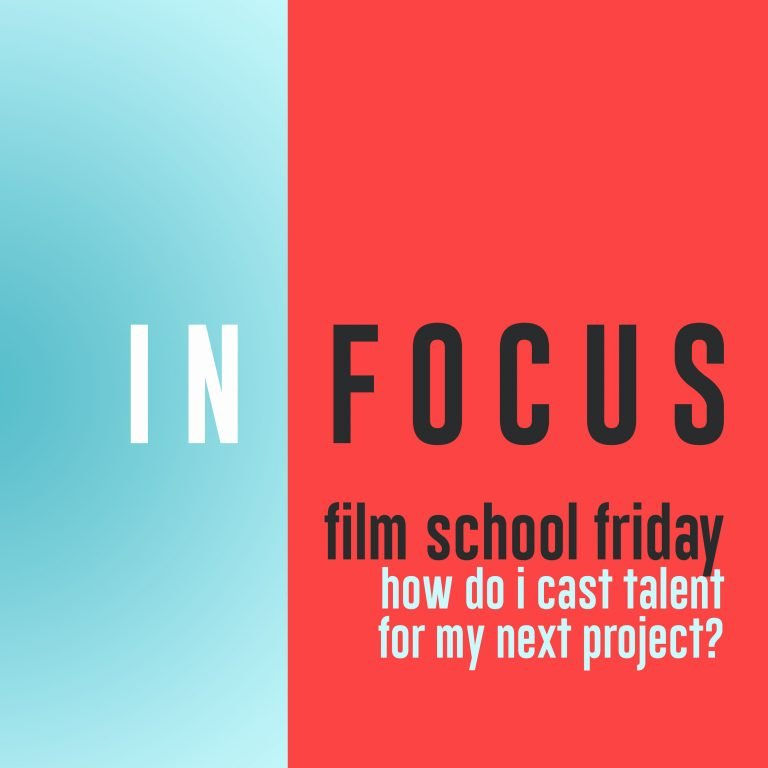 Read more about the article Film School Friday – How do I cast talent?